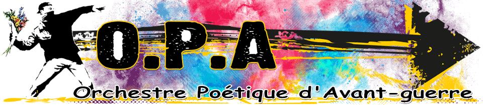 OPA | Orchestre Poétique d'Avant-guerre